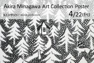 Akira Minagawa Art Collection Poster 販売開始。4/22(金)〜